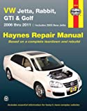 VW Jetta, Rabbit, GI, Golf Automotive Repair Manual: 2005-2011