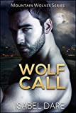 Wolf Call (Mountain Wolves Book 5)