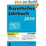 Bayerisches Jahrbuch. Auskunfts- und Adressenwerk über Behörden, Ministerien, Verbände und Gemeinden: Bayerisches...
