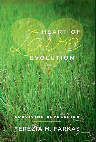 Heart Of Love Evolution: Surviving Depression [Farkas, Terezia M.] (Tapa Dura)