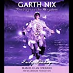 Lady Friday: Keys to the Kingdom, Book 5 (       UNABRIDGED) by Garth Nix Narrated by Allan Corduner