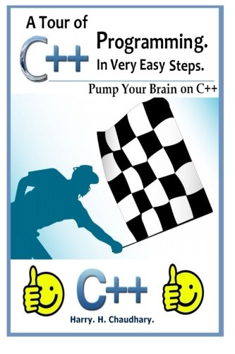 A Tour of C++ Programming in Very Easy Steps :: Pump Your Brain On C++