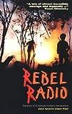 img - for Rebel Radio: The Story of El Salvador's Radio Venceremos by Jos?gnacio L?ez Vigil (1995-07-01) book / textbook / text book