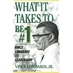 What It Takes to Be #1 : Vince Lombardi on Leadership book cover