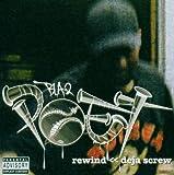 Rewind-Deja Screw
