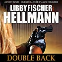 Doubleback: The Georgia Davis P.I. Series #2 Audiobook by Libby Fischer Hellmann Narrated by Eva Kaminsky