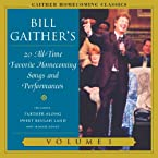 Bill Gaither's Favorite Homecoming Songs Volume 1 CD