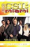 img - for CSI Miami: Smoking Gun book / textbook / text book