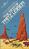The Best of Fritz Leiber (Ballantine Science Fiction) (0345242564) by Fritz Leiber