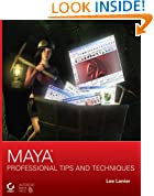 Maya Professional Tips and Techniques (Computing)