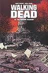 Walking Dead, Tome 12 : Un monde parfait par Kirkman