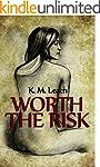 Worth The Risk: A Lesbian Romance (En...