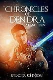 Chronicles of Den'dra: A Land Torn