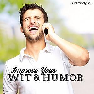 Improve Your Wit & Humor Speech