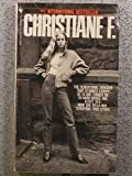 img - for Christiane F: Autobiography of a Girl of the Streets and Heroin Addict book / textbook / text book