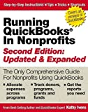 img - for Running QuickBooks in Nonprofits: 2nd Edition: The Only Comprehensive Guide for Nonprofits Using QuickBooks by Ivens, Kathy (2011) Paperback book / textbook / text book