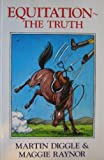 img - for Equitation: The Truth book / textbook / text book