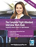 img - for The Complete Flight Attendant Interview Work Book book / textbook / text book