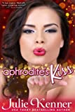 img - for Aphrodite's Kiss (Protectors (Superhero Series)) book / textbook / text book