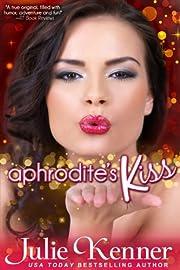 Aphrodite's Kiss (Protectors (Superhero Series))