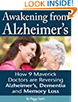 Awakening From Alzheimer's: How 9 Mav...
