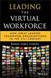 img - for Leading the Virtual Workforce: How Great Leaders Transform Organizations in the 21st Century book / textbook / text book