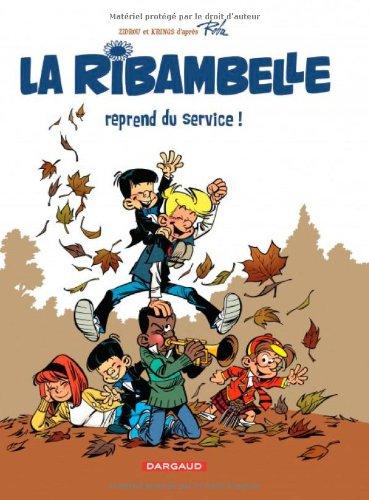 Les nouvelles aventures de la Ribambelle n° 01<br /> La Ribambelle reprend du service !
