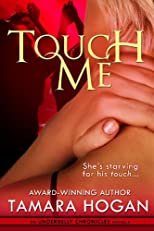 Touch Me (Underbelly Chronicles)
