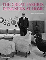 The Great Fashion Designers at Home