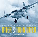 Image of Otter and Twin Otter: The Universal Airplanes
