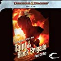 Taint of the Black Brigade: Eberron: Chronicles of Abraxis Wren, Book 2 (       UNABRIDGED) by Paul Crilley Narrated by Kate Reading