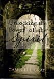 Unlocking the Power of the Spirit