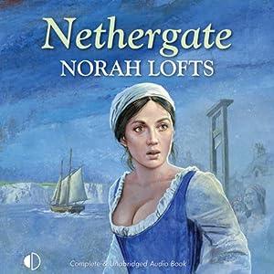 Nethergate | [Norah Lofts]
