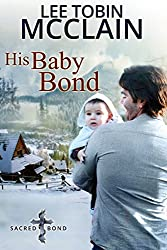 His Baby Bond (Christian Romance): Sacred Bond Series Book 1