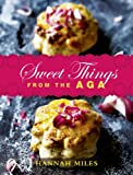 Hannah Miles Sweet Things from the Aga