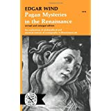 Pagan Mysteries in the Early Renaissancepar Edgar Wind
