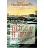 img - for [(Falls of St. Anthony: Waterfall That Shaped Minneapolis )] [Author: Lucile M. Kane] [Apr-1987] book / textbook / text book