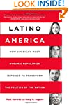Latino America: How America's Most Dy...