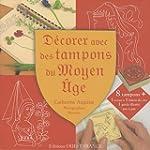 D�corer avec des tampons du Moyen Age
