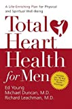 img - for Total Heart Health for Men: A Life-Enriching Plan for Physical and Spiritual Well-Being book / textbook / text book