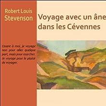 Voyage avec un âne dans les Cévennes | Livre audio Auteur(s) : Robert Louis Stevenson Narrateur(s) : Bernard Petit