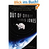 Out of Orbit: The Incredible True Story of Three Astronauts Who Were Hundreds of Miles Above Earth When They Lost...
