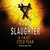 A Faint Cold Fear: Grant Country, Book 3 | Karin Slaughter