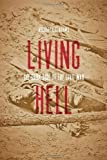 Living Hell: The Dark Side of the Civil War