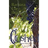 Crushed (The Fredrickson Winery Novels Book 2) ~ Barbara Ellen Brink