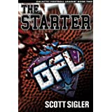 The Starter (Galactic Football League, Volume II) ~ Scott Sigler