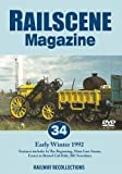 Railscene Magazine No. 34: Early Winter 1992 Dvd - Railway Recollections (Archive News & Features on Main Line, Preserved Lines, Steam, Diesel, Engines, Trains, Cab Rides & Archive Films)