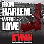 From Harlem with Love |  K'wan