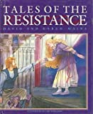 Tales of the Resistance (0891919384) by Mains, David R.