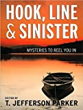 img - for Hook, Line & Sinister: Mysteries to Reel You In book / textbook / text book